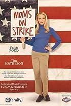 Image of Mom's on Strike