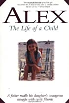 Image of Alex: The Life of a Child