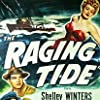 The Raging Tide (1951)