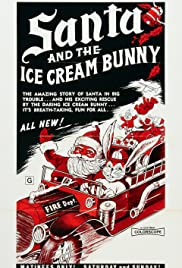 Santa and the Ice Cream Bunny (1972) Poster - Movie Forum, Cast, Reviews
