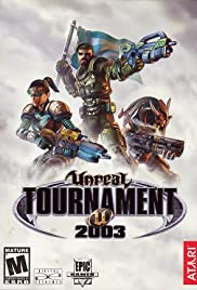 Unreal Tournament 2003(2002) Poster - Movie Forum, Cast, Reviews