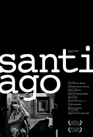 Santiago (2007) Poster - Movie Forum, Cast, Reviews