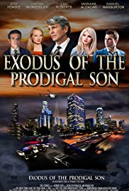 Exodus of the Prodigal Son Poster