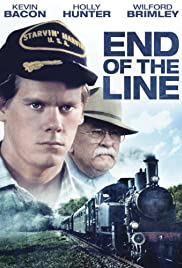 End of the Line(1987) Poster - Movie Forum, Cast, Reviews
