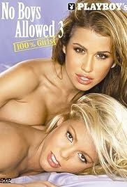 Playboy: No Boys Allowed, 100% Girls 3 Poster