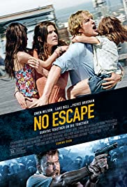 No Escape (2015) Poster - Movie Forum, Cast, Reviews