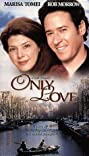 Only Love (1998) Poster