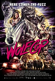 WolfCop (2014) Poster - Movie Forum, Cast, Reviews