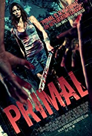 Primal (2010) Poster - Movie Forum, Cast, Reviews