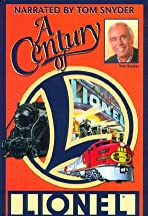 A Century of Lionel Legendary Trains