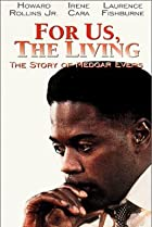 Image of American Playhouse: For Us the Living: The Medgar Evers Story