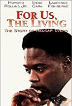 Primary image for For Us the Living: The Medgar Evers Story