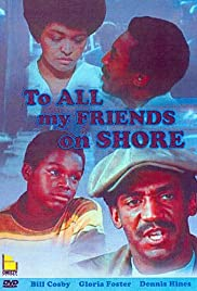 To All My Friends on Shore Poster