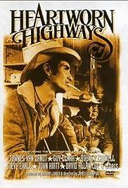 Heartworn Highways(1976) Poster - Movie Forum, Cast, Reviews