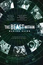 Image of The Beast Within: The Making of 'Alien'