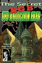 Image of The Secret KGB UFO Abduction Files