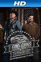 Image of God, Guns & Automobiles