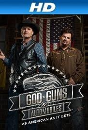 God, Guns & Automobiles Poster - TV Show Forum, Cast, Reviews