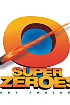 Image of Super Zeroes