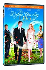 Before You Say I Do (2009)