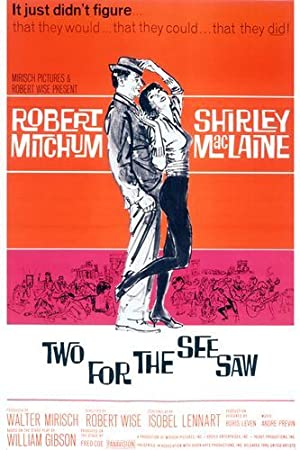 Movie Two for the Seesaw (1962)