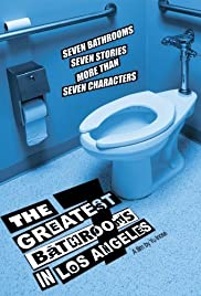 The Seven Greatest Bathrooms in Los Angeles Poster