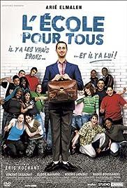 L'école pour tous(2006) Poster - Movie Forum, Cast, Reviews