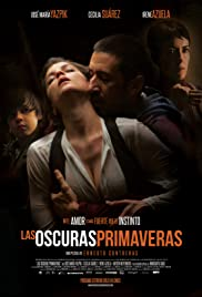 Las oscuras primaveras (2014) Poster - Movie Forum, Cast, Reviews