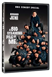 Richard Jeni: A Big Steaming Pile of Me (2005) Poster - TV Show Forum, Cast, Reviews