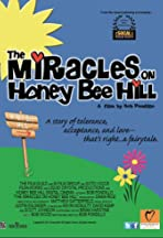 The Miracles on Honey Bee Hill