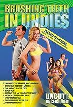 Brushing Teeth in Undies: The Best of Liv Films