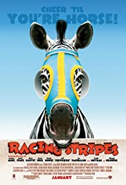 Racing Stripes(2005) Poster - Movie Forum, Cast, Reviews