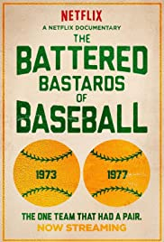 The Battered Bastards of Baseball (2014) Poster - Movie Forum, Cast, Reviews