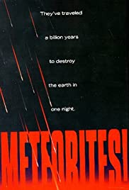 Meteorites! (1998) Poster - Movie Forum, Cast, Reviews