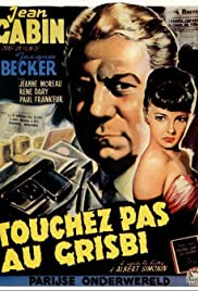 Touchez Pas au Grisbi (1954) Poster - Movie Forum, Cast, Reviews