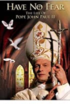 Image of Have No Fear: The Life of Pope John Paul II