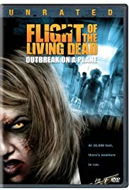Flight of the Living Dead (2007) Poster - Movie Forum, Cast, Reviews