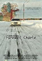 Farewell, Charlie