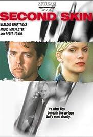 Second Skin(2000) Poster - Movie Forum, Cast, Reviews