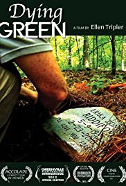 Dying Green Poster