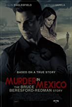 Primary image for Murder in Mexico: The Bruce Beresford-Redman Story