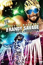 WWE: Macho Madness - The Randy Savage Ultimate Collection (2009) Poster