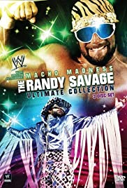 WWE: Macho Madness - The Randy Savage Ultimate Collection Poster