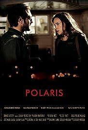 Polaris(2017) Poster - Movie Forum, Cast, Reviews