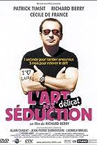 Image of L'Art (délicat) de la séduction