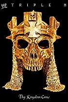 Image of WWE: Triple H - Thy Kingdom Come