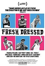 Fresh Dressed(2015) Poster - Movie Forum, Cast, Reviews
