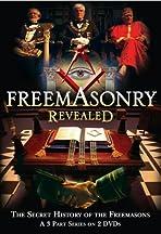 Freemasonry Revealed: Secret History of Freemasons