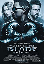 Blade: Trinity (2004) Poster - Movie Forum, Cast, Reviews