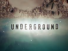 'Underground' Trailer
